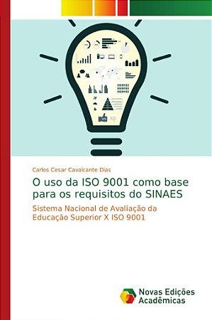 Sistema Nacional de Avaliação da Educação Superior X ISO 900
