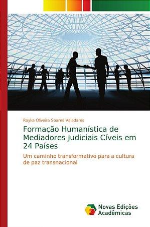Formação Humanística de Mediadores Judiciais Cíveis em 24 Pa