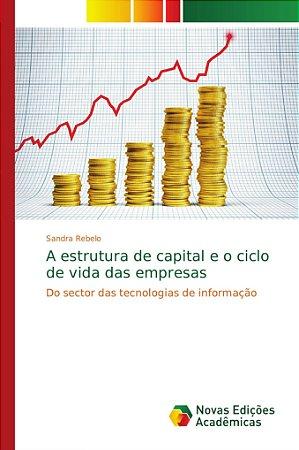 A estrutura de capital e o ciclo de vida das empresas