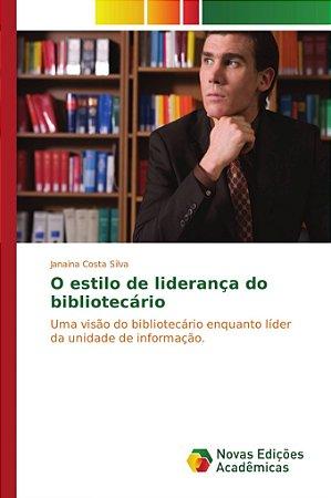 O estilo de liderança do bibliotecário