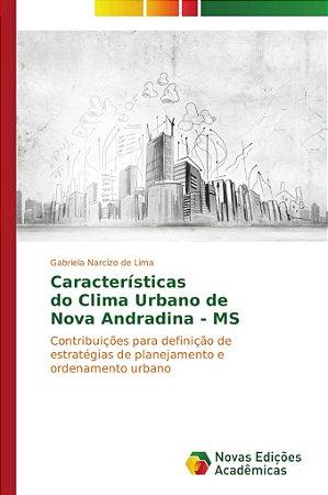 Características do Clima Urbano de Nova Andradina - MS