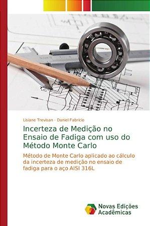 Incerteza de Medição no Ensaio de Fadiga com uso do Método M