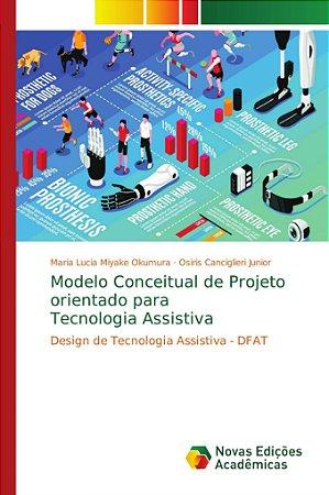 Modelo Conceitual de Projeto orientado para Tecnologia Assis