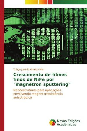 """Crescimento de filmes finos de NiFe por """"magnetron sputterin"""