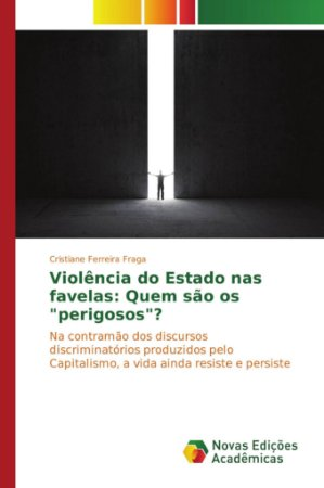 """Violência do Estado nas favelas: Quem são os """"perigosos""""?"""