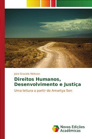 Direitos Humanos; desenvolvimento e Justiça