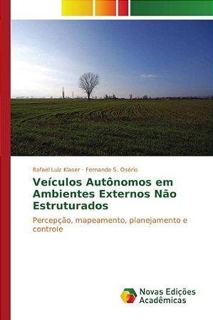 Veículos autônomos em ambientes externos não estruturados