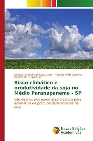 Risco climático e produtividade da soja no Médio Paranapanem