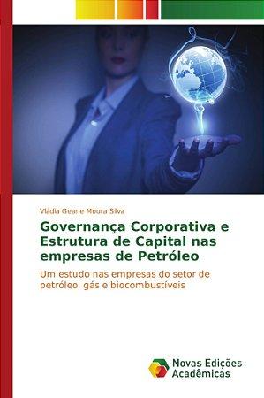 Governança Corporativa e Estrutura de Capital nas empresas d