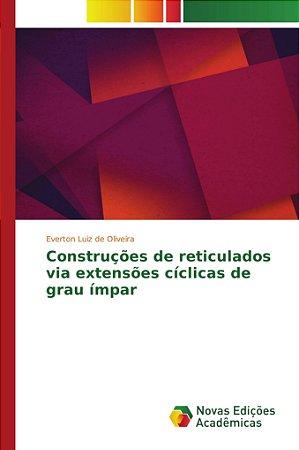 Construções de reticulados via extensões cíclicas de grau ím