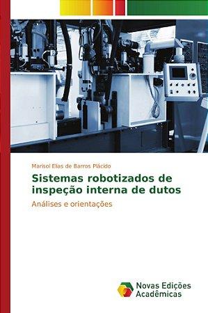 Sistemas robotizados de inspeção interna de dutos