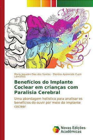 Benefícios do Implante Coclear em crianças com Paralisia Cer