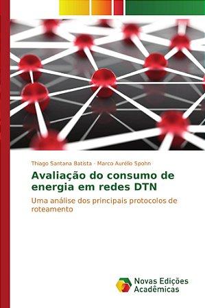 Avaliação do consumo de energia em redes DTN