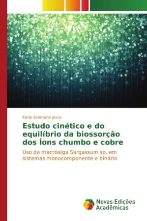 Estudo cinético e do equilíbrio da biossorção dos Íons chumb