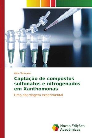 Captação de compostos sulfonatos e nitrogenados em Xanthomon