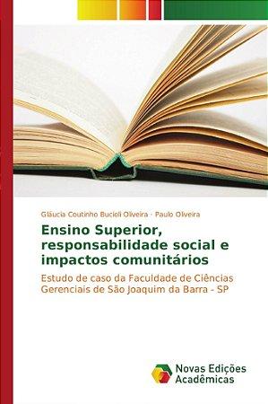 Ensino Superior; responsabilidade social e impactos comunitá