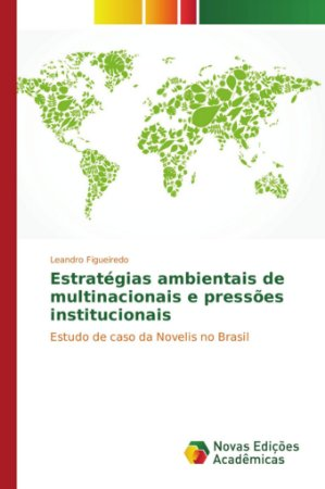 Estratégias ambientais de multinacionais e pressões instituc