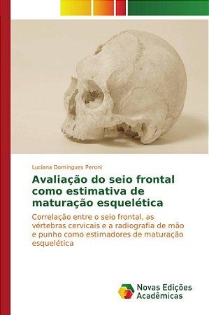 Avaliação do seio frontal como estimativa de maturação esque