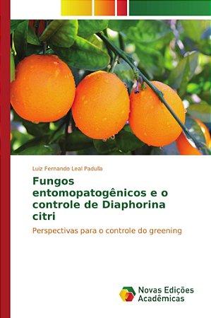 Fungos entomopatogênicos e o controle de Diaphorina citri
