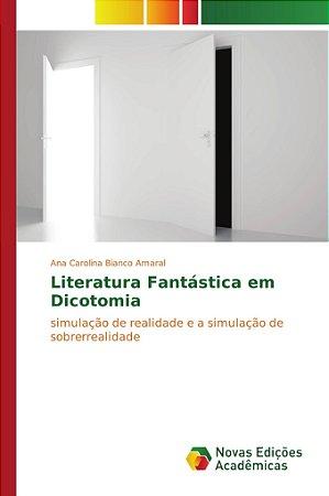 Literatura Fantástica em Dicotomia