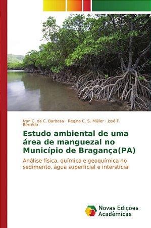 Estudo ambiental de uma área de manguezal no Município de Br
