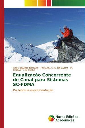 Equalização concorrente de canal para sistemas SC-FDMA