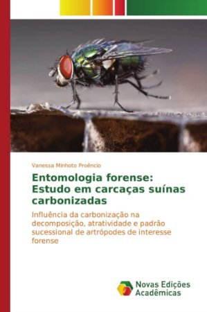 Entomologia forense: Estudo em carcaças suínas carbonizadas