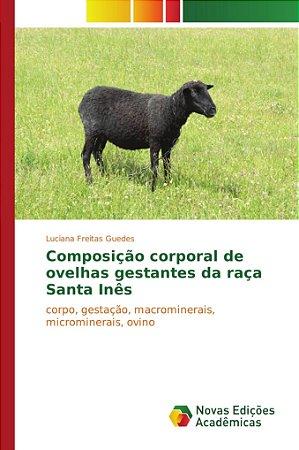 Composição corporal de ovelhas gestantes da raça Santa Inês