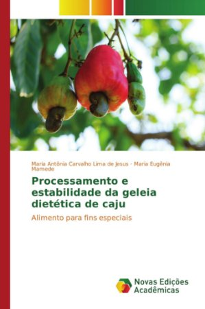 Processamento e estabilidade da geleia dietética de caju