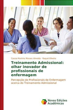 Treinamento Admissional: olhar inovador de profissionais de