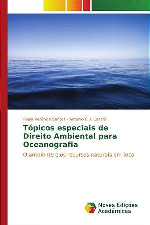 Tópicos especiais de Direito Ambiental para Oceanografia