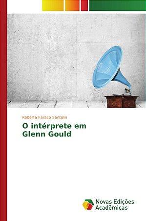 O intérprete em Glenn Gould