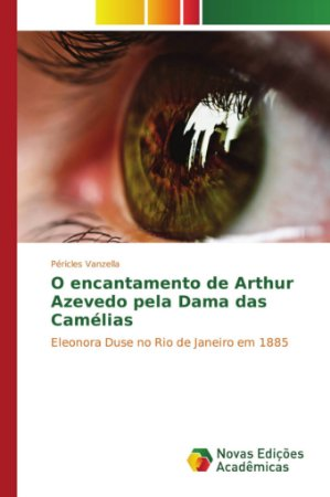 O encantamento de Arthur Azevedo pela Dama das Camélias