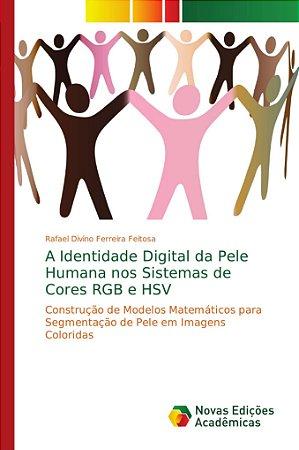 A Identidade Digital da Pele Humana nos Sistemas de Cores RG
