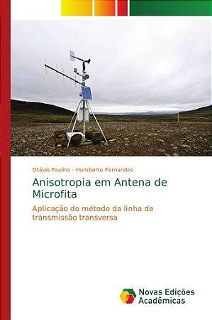 Anisotropia em Antena de Microfita