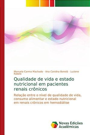 Qualidade de vida e estado nutricional em pacientes renais c