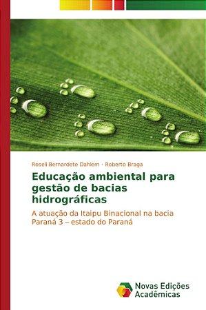 Educação ambiental para gestão de bacias hidrográficas