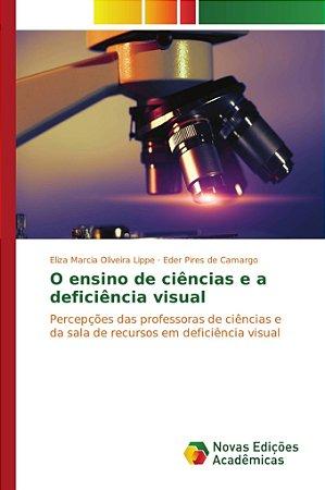 O ensino de ciências e a deficiência visual