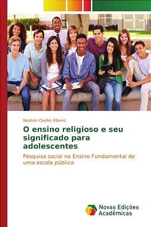 O ensino religioso e seu significado para adolescentes