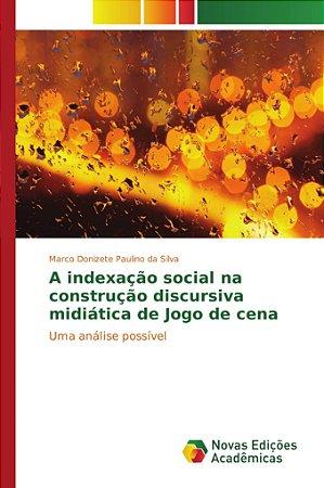 A indexação social na construção discursiva midiática de Jog