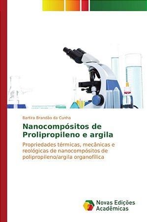 Nanocompósitos de Prolipropileno e argila