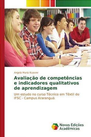 Avaliação de competências e indicadores qualitativos de apre