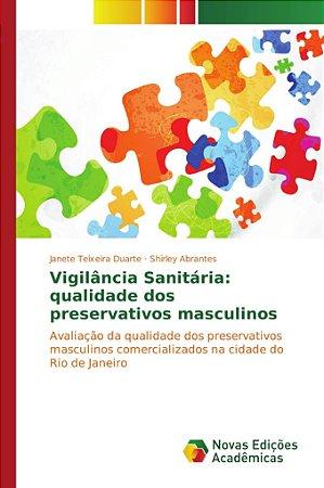 Vigilância Sanitária: qualidade dos preservativos masculinos