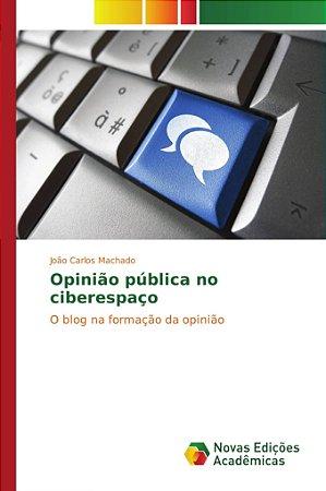 Opinião pública no ciberespaço