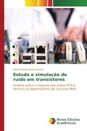 Estudo e simulação de ruído em transistores
