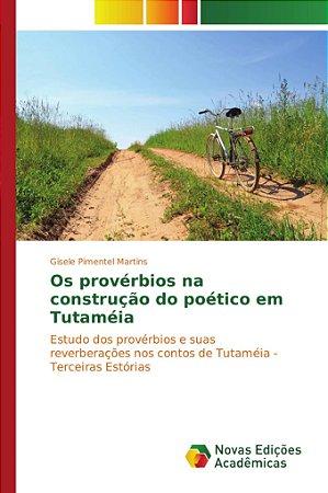 Os provérbios na construção do poético em Tutaméia