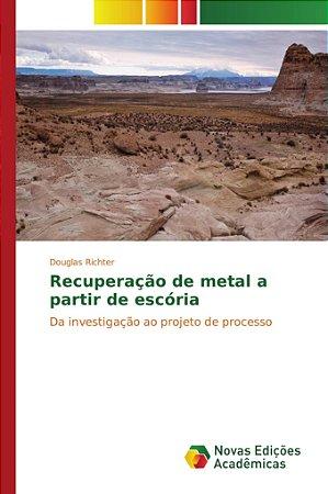 Recuperação de metal a partir de escória