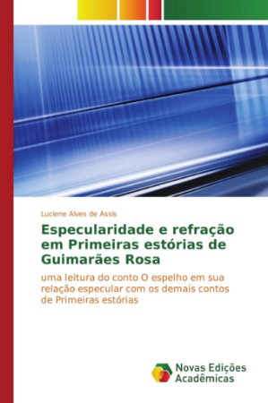 Especularidade e refração em Primeiras estórias de Guimarães