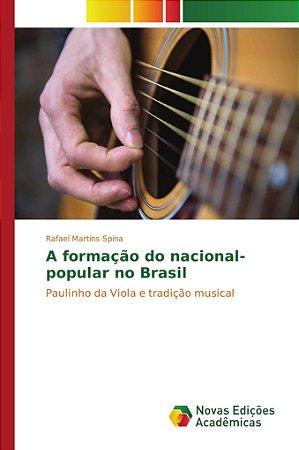 A formação do nacional-popular no Brasil