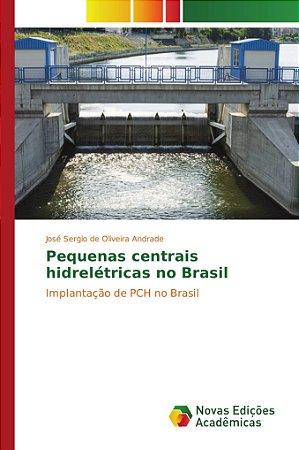 Pequenas centrais hidrelétricas no Brasil
